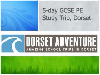 5-day GCSE PE Study Trip, Dorset