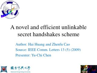 A  novel  and  efficient  unlinkable  secret handshakes scheme
