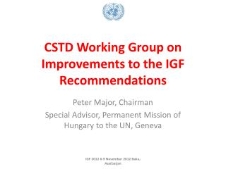 CSTD  Working Group on Improvements to the IGF Recommendations