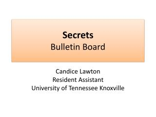 Secrets Bulletin Board