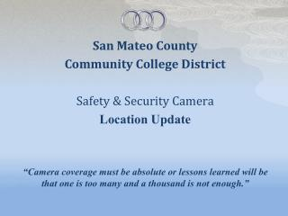San Mateo County Community College District Safety & Security Camera Location Update