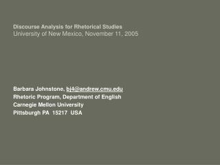 Discourse Analysis for Rhetorical Studies University of New Mexico, November 11, 2005