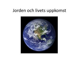 Jorden och livets uppkomst