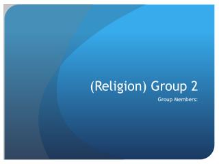 (Religion) Group 2