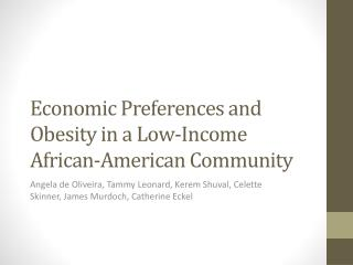 Economic Preferences and Obesity in a Low-Income African-American Community
