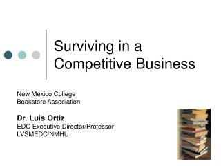 Surviving in a  Competitive Business