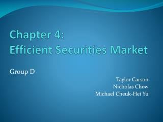 Chapter 4: Efficient Securities Market
