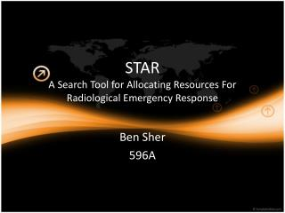 STAR A Search Tool for Allocating Resources For Radiological Emergency Response