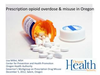 Prescription opioid overdose  & misuse in Oregon