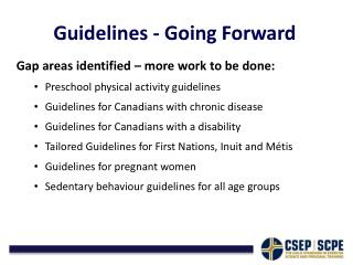 Guidelines - Going  Forward
