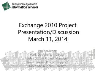 Exchange 2010 Project  Presentation