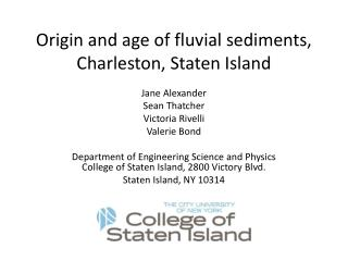 Origin and age of fluvial sediments, Charleston, Staten Island