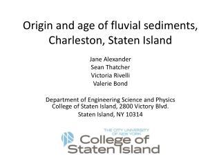 Origin and age of fluvial sediments, Charleston, Staten Island