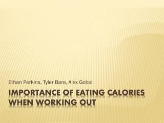 Importance of eating Calories when working out