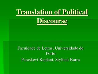 Translation of Political     Discourse