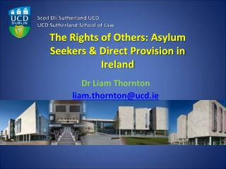 The  Rights of Others: Asylum Seekers & Direct Provision in Ireland