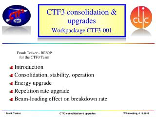 CTF3 consolidation & upgrades Workpackage  CTF3 -001