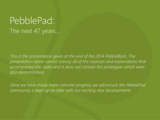 PebblePad: