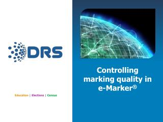 Controlling marking  q uality in e-Marker �