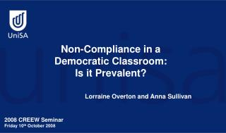 Non-Compliance in a Democratic Classroom:  Is it Prevalent