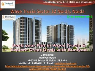 Wave Trucia Sector 32 Noida - New standard of living
