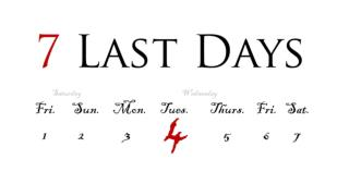 7 Last Days