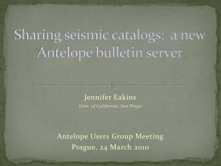 Sharing seismic catalogs:  a new Antelope bulletin server