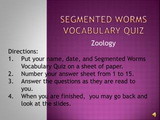 Segmented worms  vocabulary Quiz