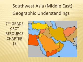 7 th  Grade CRCT Resource  Chapter 13