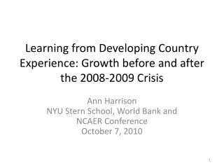 Learning from Developing Country Experience: Growth before and after the 2008-2009 Crisis