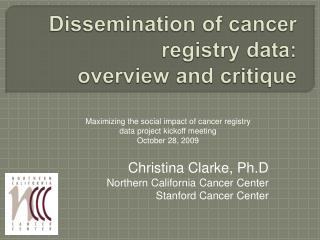 Dissemination of cancer registry data:  overview and critique
