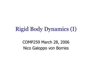 Rigid Body Dynamics I