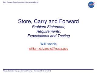 Store, Carry and Forward Problem Statement, Requirements, Expectations and Testing