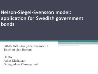 Nelson-Siegel- Svensson  model: application for Swedish government bonds
