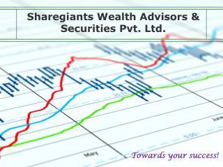 Sharegiants  Wealth Advisors & Securities Pvt. Ltd.
