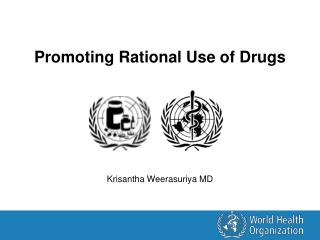 Promoting Rational Use of Drugs