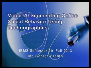 Video 20 Segmenting Online Social Behavior Using  Technographics