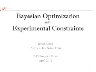 Bayesian Optimization  with Experimental  Constraints