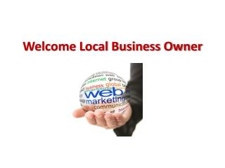Welcome Local Business Owner