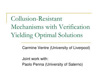 Collusion-Resistant Mechanisms with Verification Yielding Optimal Solutions