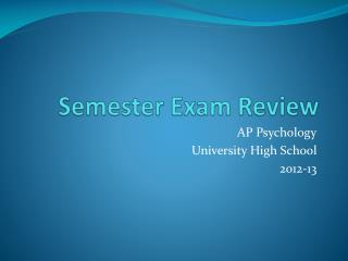 Semester Exam Review