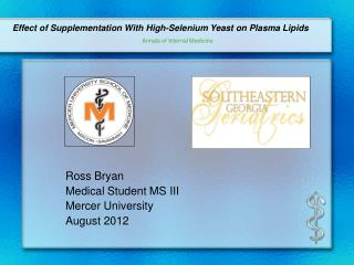Ross Bryan Medical Student MS III Mercer University August 2012