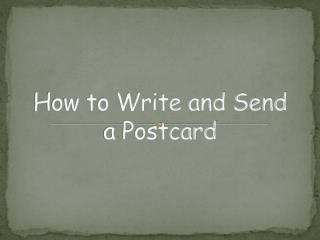 How to Write and Send a Postcard