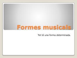 Formes musicals