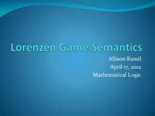 Lorenzen  Game Semantics