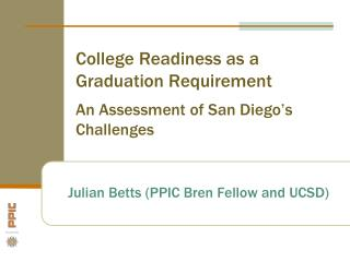 College Readiness as a Graduation Requirement An Assessment of San Diego's Challenges