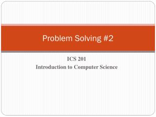 Problem Solving #2