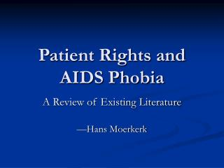 Patient Rights and AIDS Phobia