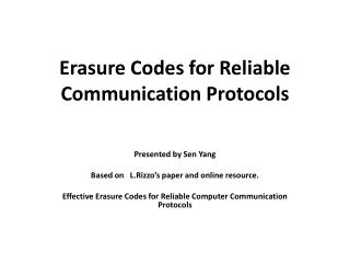 Erasure Codes for Reliable  Communication Protocols