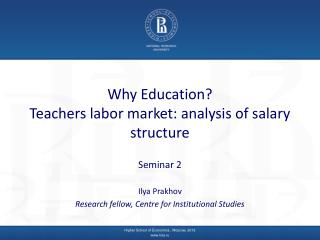 Why Education? Teachers labor market: analysis of salary structure